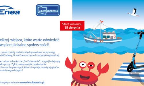 #DoZobaczenia – rusza akcja Grupy Enea na rzecz promocji polskiej turystyki regionalnej