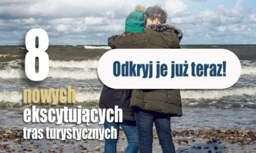 Poznaj nowe Bałtyckie Trasy Przyrodnicze i Kulturowe